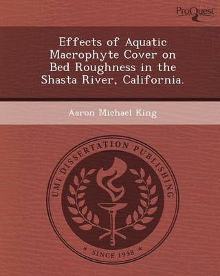 Effects of Aquatic Macrophyte Cover on Bed Roughness in the Shasta River