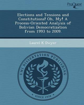 Elections and Tensions and Constitutions! Oh