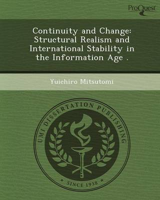 Continuity and Change: Structural Realism and International Stability in the Information Age