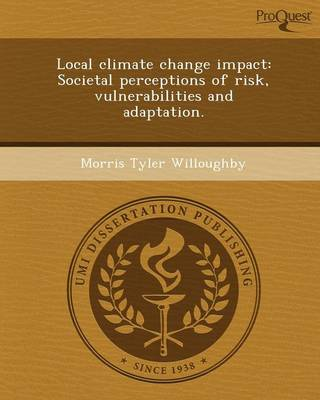Local Climate Change Impact: Societal Perceptions of Risk