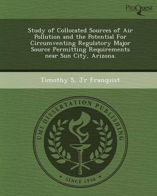 Study of Collocated Sources of Air Pollution and the Potential for Circumventing Regulatory Major Source Permitting Requirements Near Sun City