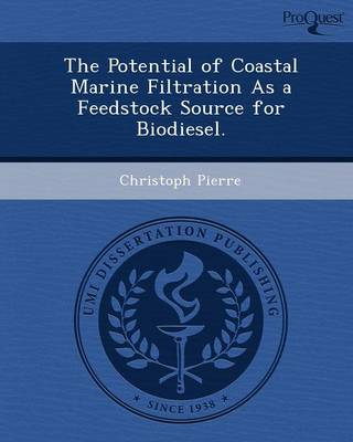 The Potential of Coastal Marine Filtration as a Feedstock Source for Biodiesel
