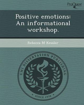 Positive Emotions: An Informational Workshop