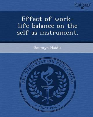 Effect of Work-Life Balance on the Self as Instrument