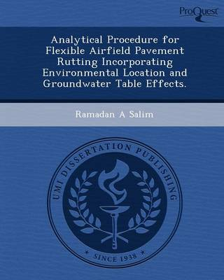 Analytical Procedure for Flexible Airfield Pavement Rutting Incorporating Environmental Location and Groundwater Table Effects