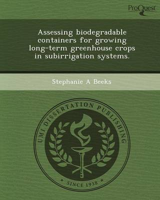 Assessing Biodegradable Containers for Growing Long-Term Greenhouse Crops in Subirrigation Systems