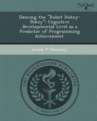 Dancing the Robot Hokey-Pokey: Cognitive Developmental Level as a Predictor of Programming Achievement