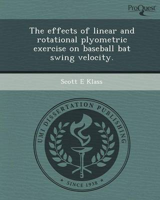 The Effects of Linear and Rotational Plyometric Exercise on Baseball Bat Swing Velocity