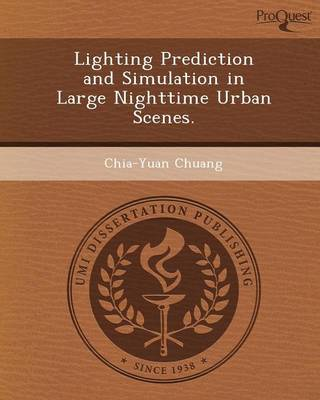 Lighting Prediction and Simulation in Large Nighttime Urban Scenes