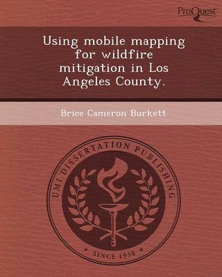Using Mobile Mapping for Wildfire Mitigation in Los Angeles County