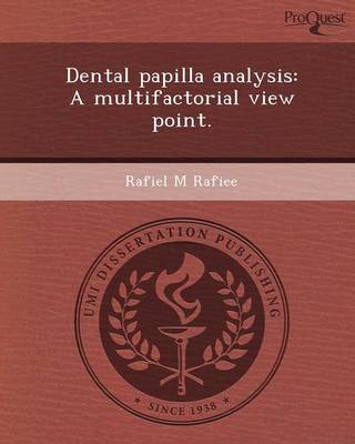 Dental Papilla Analysis: A Multifactorial View Point