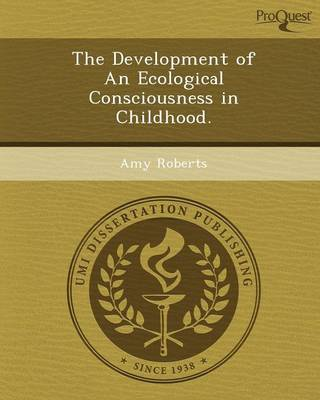 The Development of an Ecological Consciousness in Childhood