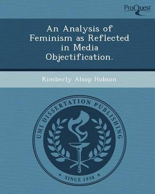 An Analysis of Feminism as Reflected in Media Objectification