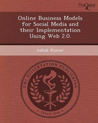 Online Business Models for Social Media and Their Implementation Using Web 2.0