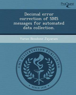 Decimal Error Correction of SMS Messages for Automated Data Collection