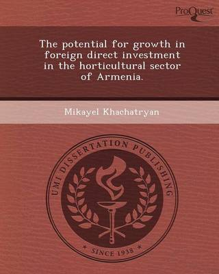The Potential for Growth in Foreign Direct Investment in the Horticultural Sector of Armenia