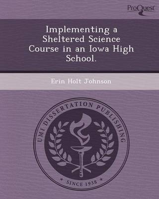 Implementing a Sheltered Science Course in an Iowa High School