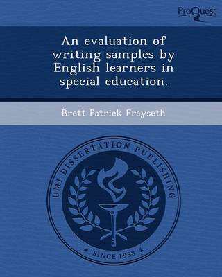 An Evaluation of Writing Samples by English Learners in Special Education