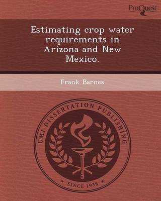 Estimating Crop Water Requirements in Arizona and New Mexico
