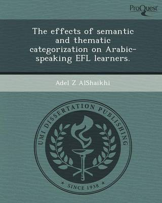 The Effects of Semantic and Thematic Categorization on Arabic-Speaking Efl Learners