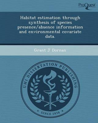 Habitat Estimation Through Synthesis of Species Presence/Absence Information and Environmental Covariate Data