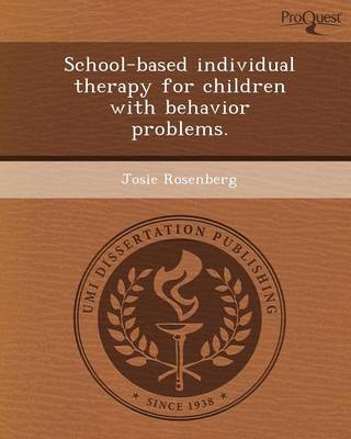 School-Based Individual Therapy for Children with Behavior Problems