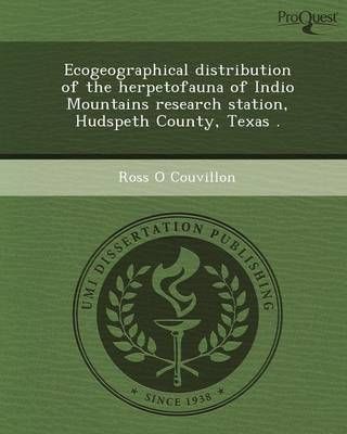 Ecogeographical Distribution of the Herpetofauna of Indio Mountains Research Station