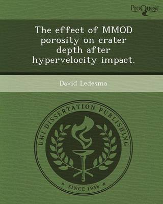 The Effect of Mmod Porosity on Crater Depth After Hypervelocity Impact