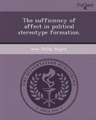 The Sufficiency of Affect in Political Stereotype Formation