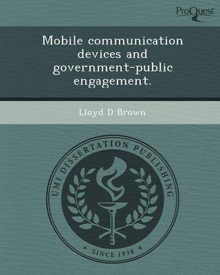 Mobile Communication Devices and Government-Public Engagement
