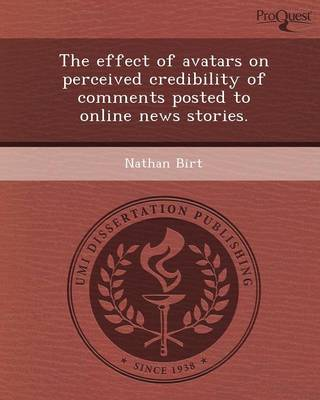 The Effect of Avatars on Perceived Credibility of Comments Posted to Online News Stories