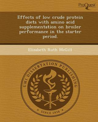 Effects of Low Crude Protein Diets with Amino Acid Supplementation on Broiler Performance in the Starter Period