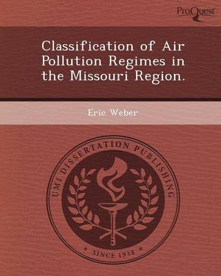 Classification of Air Pollution Regimes in the Missouri Region