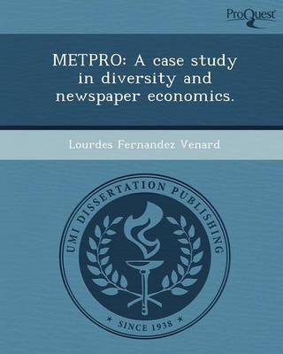 Metpro: A Case Study in Diversity and Newspaper Economics