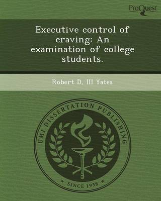 Executive Control of Craving: An Examination of College Students