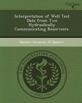 Interpretation of Well Test Data from Two Hydraulically Communicating Reservoirs