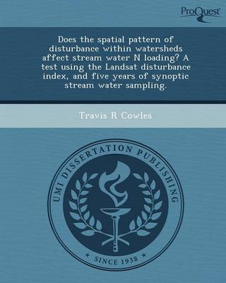 Does the Spatial Pattern of Disturbance Within Watersheds Affect Stream Water N Loading? a Test Using the Landsat Disturbance Index