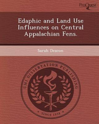 Edaphic and Land Use Influences on Central Appalachian Fens