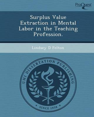 Surplus Value Extraction in Mental Labor in the Teaching Profession