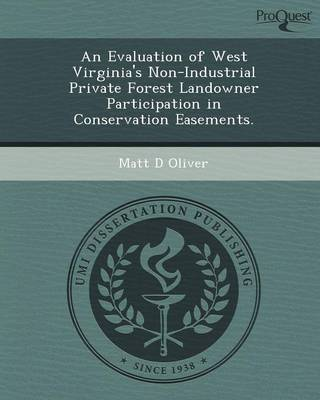 An Evaluation of West Virginia's Non-Industrial Private Forest Landowner Participation in Conservation Easements