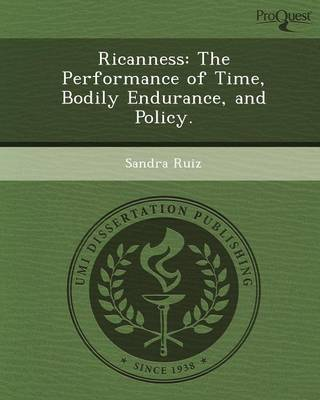 Ricanness: The Performance of Time