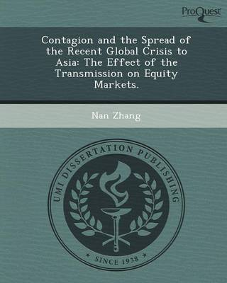 Contagion and the Spread of the Recent Global Crisis to Asia: The Effect of the Transmission on Equity Markets