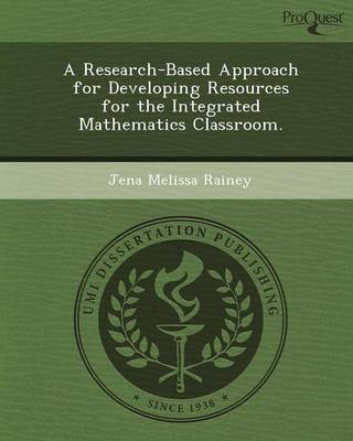 A Research-Based Approach for Developing Resources for the Integrated Mathematics Classroom