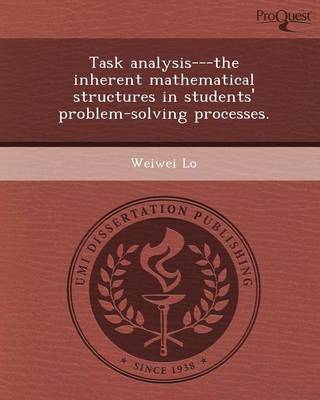 Task Analysis---The Inherent Mathematical Structures in Students' Problem-Solving Processes