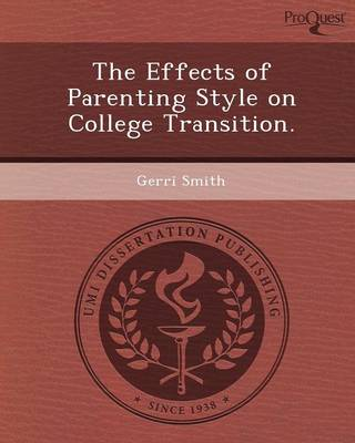 The Effects of Parenting Style on College Transition
