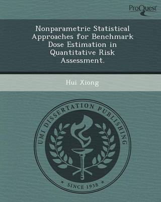 Nonparametric Statistical Approaches for Benchmark Dose Estimation in Quantitative Risk Assessment