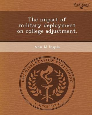 The Impact of Military Deployment on College Adjustment