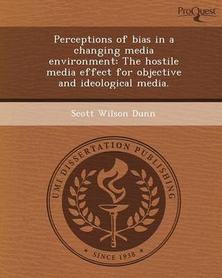 Perceptions of Bias in a Changing Media Environment: The Hostile Media Effect for Objective and Ideological Media