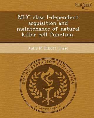Mhc Class I-Dependent Acquisition and Maintenance of Natural Killer Cell Function