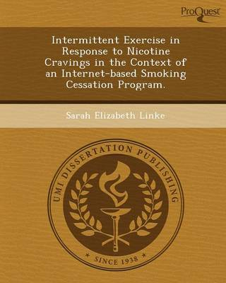 Intermittent Exercise in Response to Nicotine Cravings in the Context of an Internet-Based Smoking Cessation Program